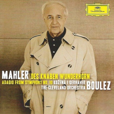 Youth's Magic Horn ... Boulez conducts Mahler