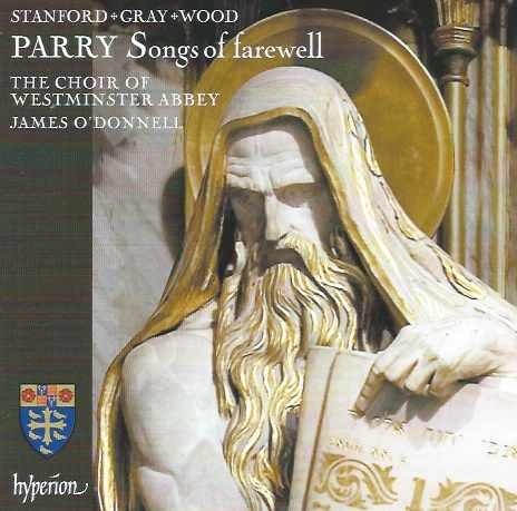 Parry's Songs of Farewell from Westminster