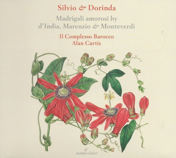 Silvio & Dorinda: Madrigali amorosi by d'India, Marenzio and Monteverdi