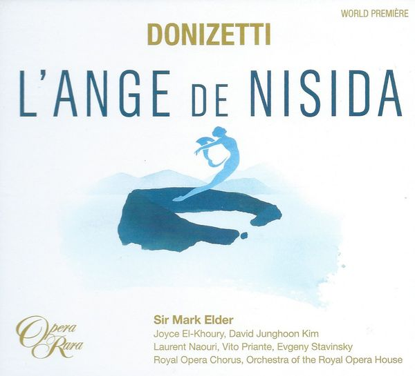 "A Tale of Two Angels: Donizetti's ""L'Ange de Nisida"""