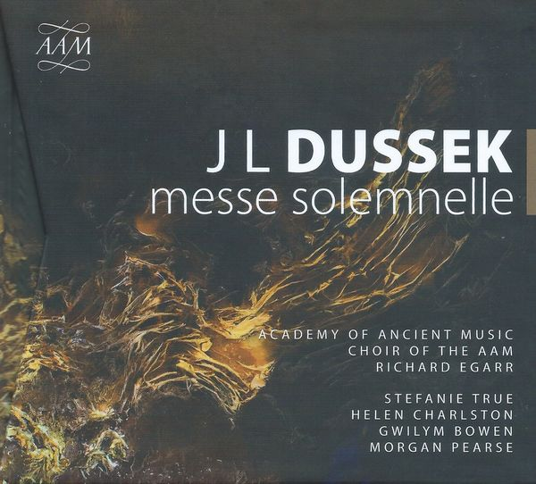 Discover Dussek: his Messe solemnelle from the Academy of Ancient Music and Richard Egarr