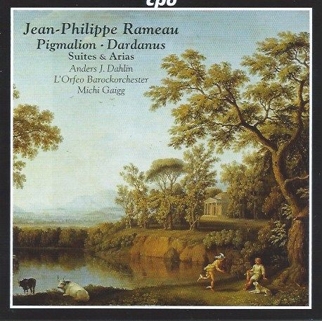 The joy of Rameau: Suites from Pygmalion and Dardanus