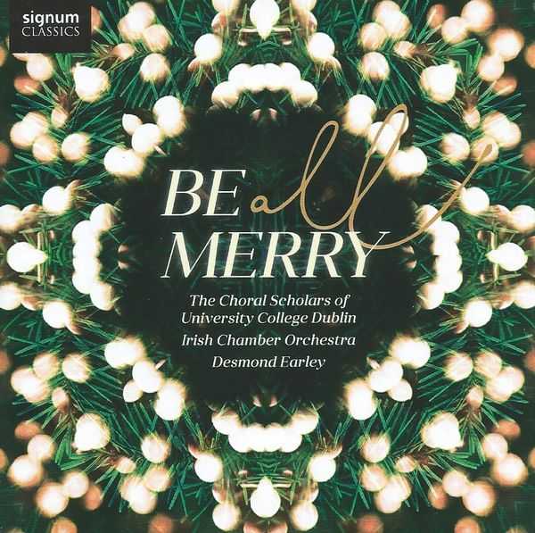 Be All Merry: Christmas Music from Dublin