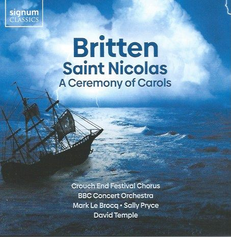 Britten's Christmas Music: St Nicolas and A Ceremony of Carols