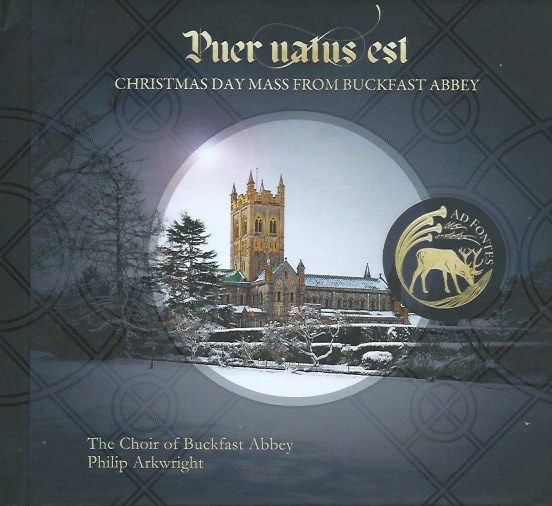 Puer natus est ... The Choir of Buckfast Abbey