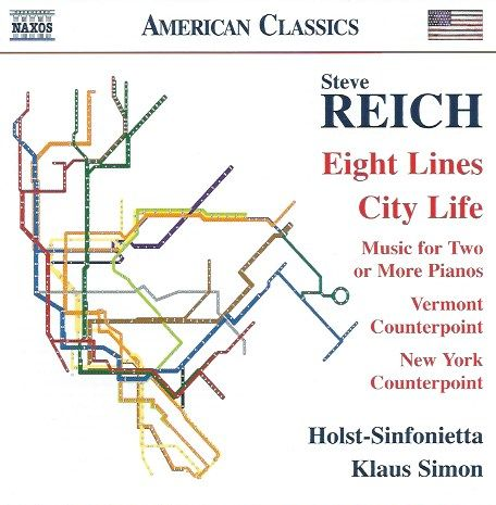 City Life: The music of Steve Reich