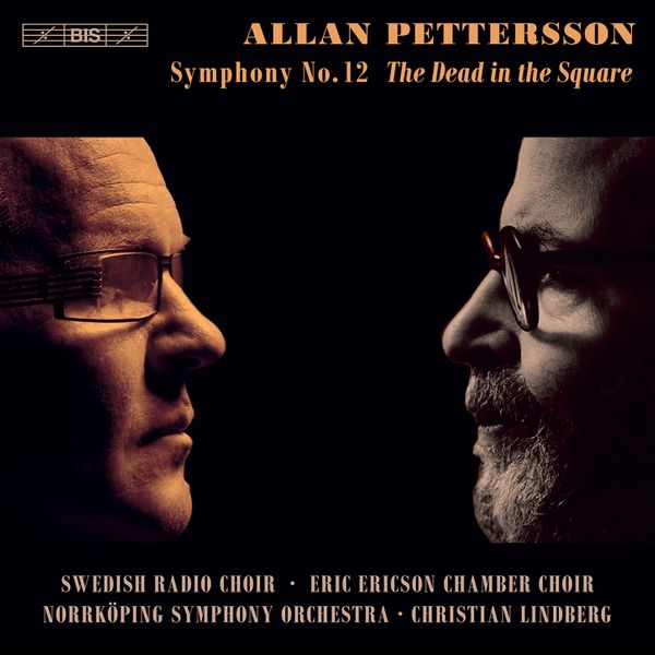 The Dead in the Square: Allan Pettersson's Twelfth Symphony