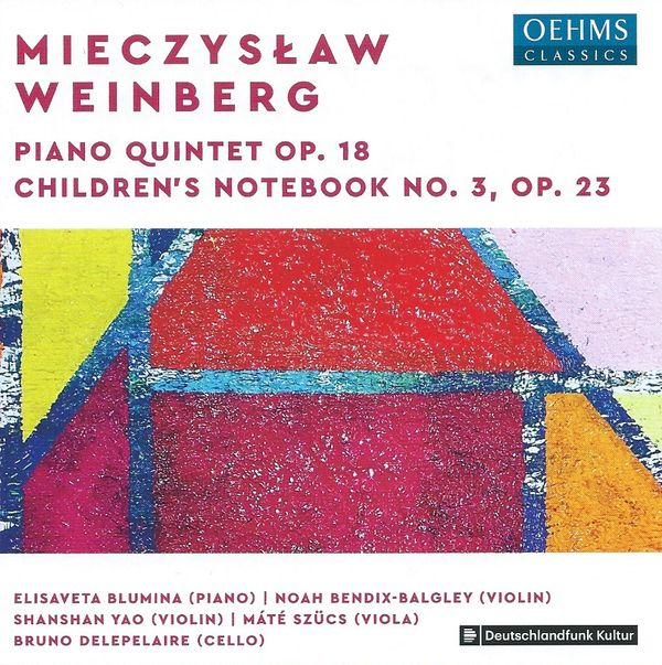 More Weinberg: the Piano Quintet on Oehms Classics